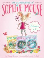 Adventures of Sophie Mouse 3 Books in 1: A New Friend; The Emerald Berries; For