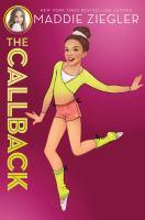 MADDIE ZIEGLER. BOOK 02, THE CALLBACK