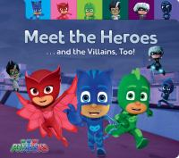 Meet The Heroes ... And The Villains, Too!