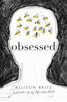 OBSESSED : A MEMOIR OF MY LIFE WITH OCD