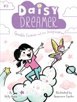Daisy Dreamer Sparkle Fairies and the Imaginaries