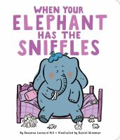 When your Elephant Has the Sniffles