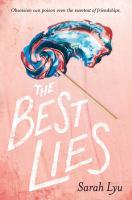 The Best Lies