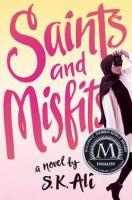 Saints and Misfits [GRPL Teen Book Club]