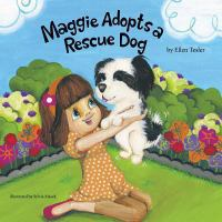 Maggie Adopts A Rescue Dog