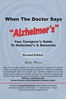 """When the Doctor Says, """"Alzheimer's"""""""