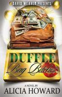 Duffle Bag Bitches