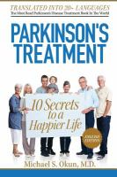 Parkinson's Treatment : the 10 Secrets to A Happier Life