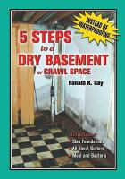 5 Steps to A Dry Basement or Crawl Space