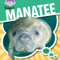 Being A Manatee