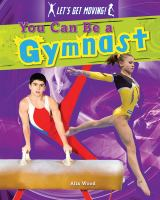 You Can Be A Gymnast