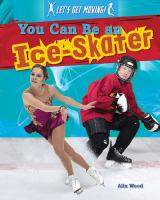 You Can Be An Ice-skater