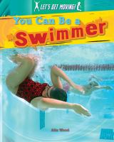 You Can Be A Swimmer
