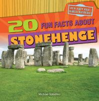 20 Fun Facts About Stonehenge