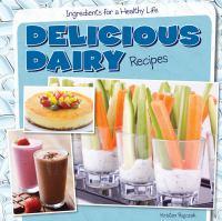 Delicious Dairy Recipes