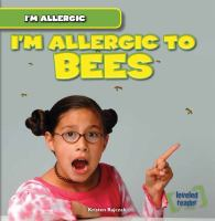 I'm Allergic to Bees