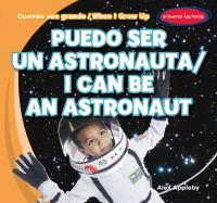 Puedo Ser Un Astronauta