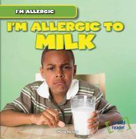 I'm Allergic to Milk