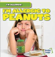 I'm Allergic to Peanuts