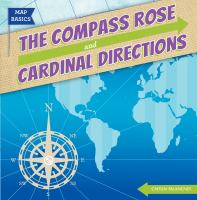 The Compass Rose and Cardinal Directions