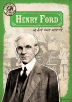 Henry Ford in His Own Words