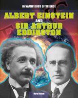 Albert Einstein and Sir Arthur Eddington