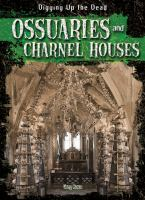 Ossuaries and Charnel Houses