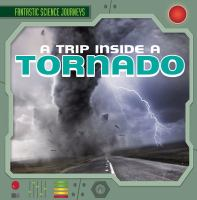 A Trip Inside A Tornado