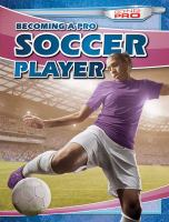 Becoming A Pro Soccer Player