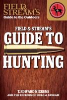 Field & Stream's Guide to Hunting
