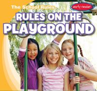 Rules on the Playground
