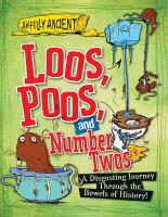Loos, Poos, and Number Twos