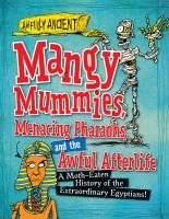 Mangy Mummies, Menacing Pharaohs, and the Awful Afterlife