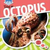 Being An Octopus