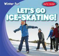 Let's Go Ice-skating!