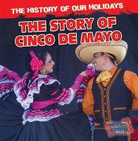 The Story of Cinco De Mayo