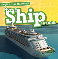 How A Ship Is Built