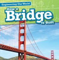 How A Bridge Is Built