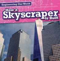 How A Skyscraper Is Built