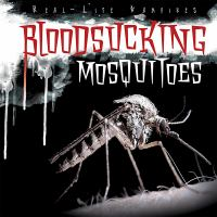 Bloodsucking Mosquitoes