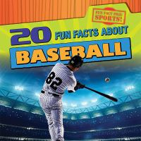 20 Fun Facts About Baseball