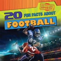 20 Fun Facts About Football
