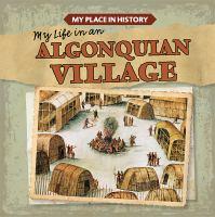My Life in An Algonquian Village