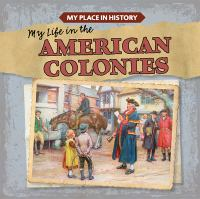 My Life in the American Colonies