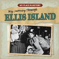 My Journey Through Ellis Island