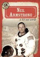 Neil Armstrong in His Own Words