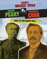 Robert Peary Vs. Frederick Cook