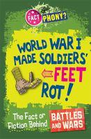 World War I Made Soldiers' Feet Rot!