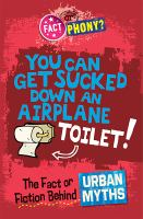 You Can Get Sucked Down An Airplane Toilet!
