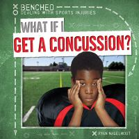 What If I Get A Concussion?